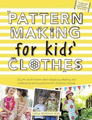 books on pattern making for garments pattern making for kids clothes carla hegeman crim