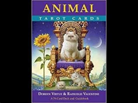 animal tarot cards a 140195121x unbagging video quot animal tarot cards quot by doreen virtue and radleigh valentine youtube