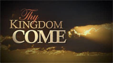 kingdom come zip thy kingdom come united church of god