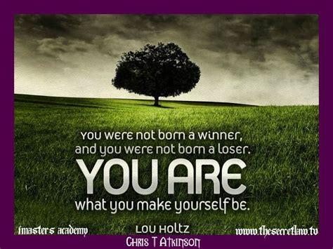 born loser definition quot you were not born a winner and you were not born a loser
