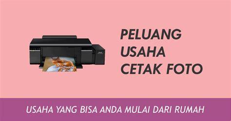 Printer Yang Bisa Cetak Foto peluang usaha cetak foto untuk pemula mencetak adalah solusi bisnis anda