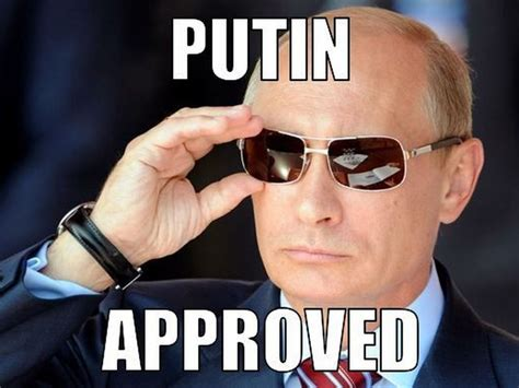 Putin Memes - the gallery for gt putin approves meme