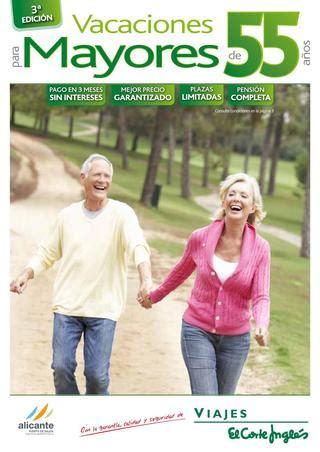 viajes el corte ingles mayores 60 a os vacaciones mayores 55 a 241 os 2013 el corte ingl 233 s by laura