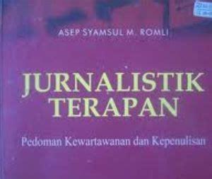 Jurnalistik Terapan jurnalistik terapan panduan bagi wartawan dan penulis pemula