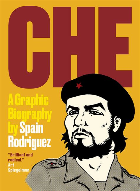 che a graphic biography by spain rodriguez golden hare books