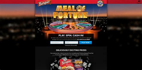 Will Of Fortune Sweepstakes - banquet meal of fortune instant win and sweepstakes play spin cash in at banquet