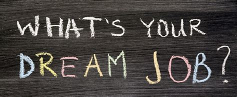 design your dream job create your dream job find your true meaning