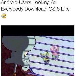android users be like iphone vs android kappit
