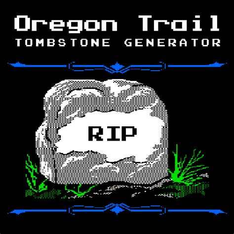 Tombstone Meme Generator - r philip bouchard the oregon trail appendix 1