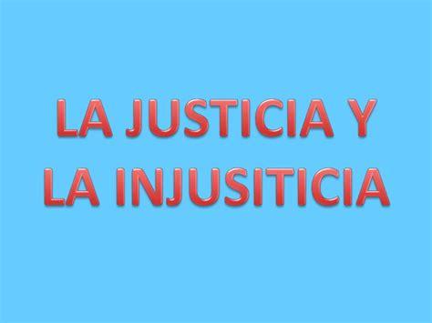 imagenes de justicia e injusticia la justicia y la injusticia