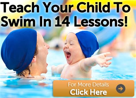 how to teach a to swim how to teach a child to swim free lesson plans swim tips