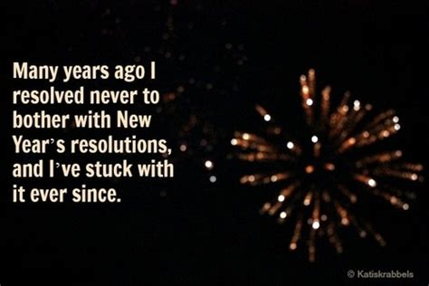 no new year s resolutions for me quotes and pictures