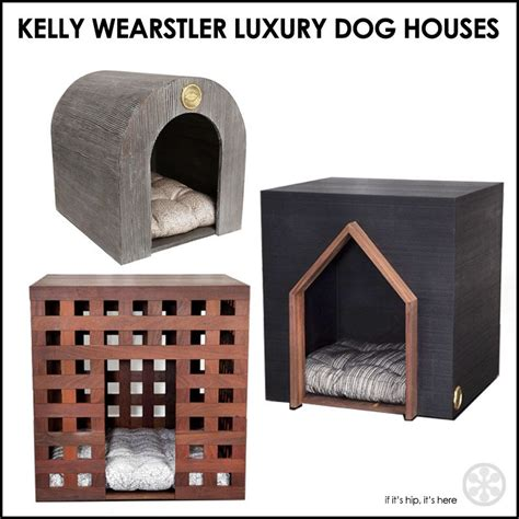 designer dog houses interior designer kelly wearstler luxury dog houses