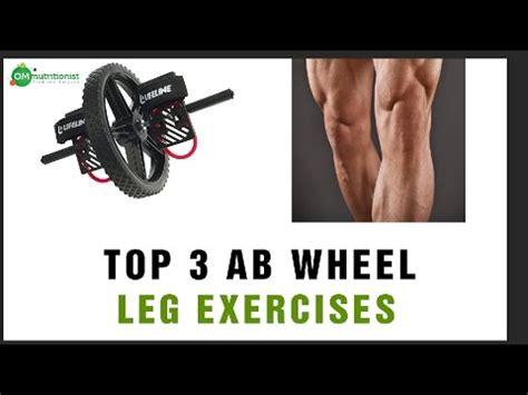 top 3 ab wheel leg exercises