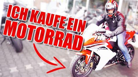 Motorrad Youtube Video by Ich Kaufe Ein Motorrad Youtube