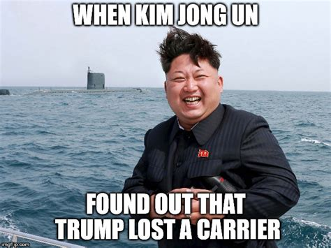 Kim And Trump Memes - trump lost carrier imgflip