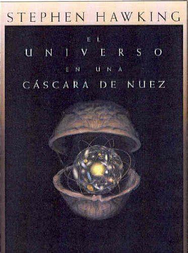 libro cscara de nuez panorama leer libro el universo en una c 225 scara de nuez descargar libroslandia