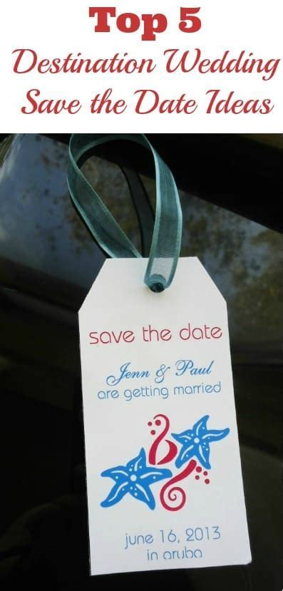 5 Best Destination Wedding Save the Date Ideas of the Year