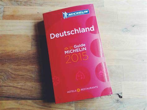 deutschland guide michelin 97 berlin michelin stars 2015 berlin food stories