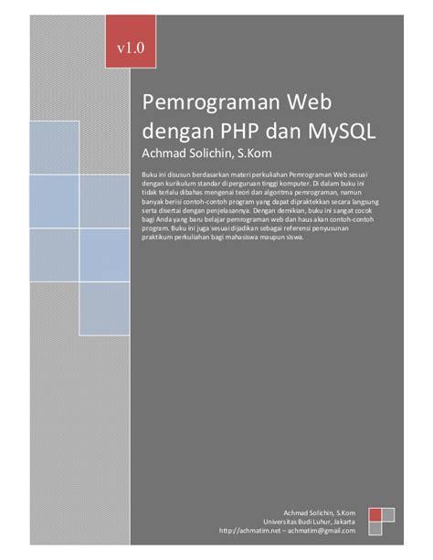 Pemrograman Web Dengan Php Revisi Kedua Pemrograman Web Dengan Php My Sql