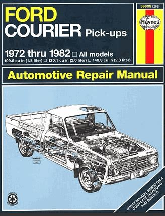 auto manual repair 1987 ford courier engine control ford courier pickup truck repair manual 1972 1982 haynes