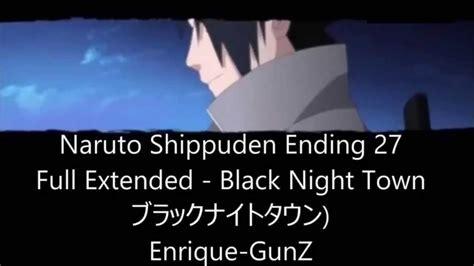 black night town naruto shippuden ending 27 full extended black night