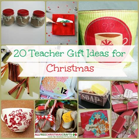 teacher christmas gifts to make 20 gift ideas for allfreechristmascrafts
