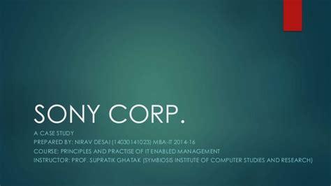 Sony Mba Program by A Study On Sony Corporation