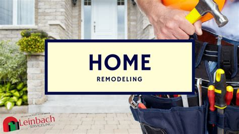home remodeling leinbach services inc johnson city