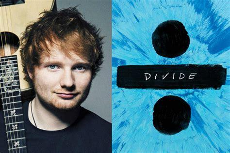 ed sheeran divide ed sheeran drops latest song how would you feel paean