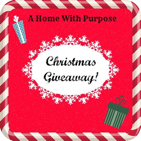 2014 Christmas Giveaways - christmas giveaway a home with purpose a home with purpose