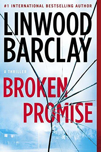 libro broken promise promise falls full promise falls trilogy book series by linwood barclay