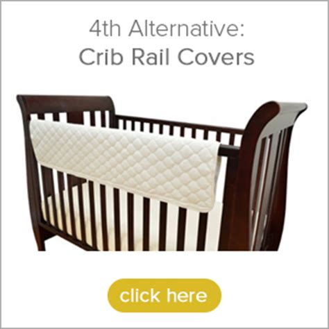 Are Crib Rail Covers Safe by Why Crib Bumper Pads Are Not Safe And 4 Alternatives