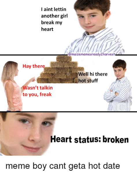 Boy Or Girl Meme - i aint lettin another girl break my heart