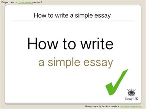 easy essay writing sles how to write a simple essay essay writing help