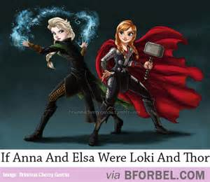If anna and elsa were loki and thor so awesome b for bel