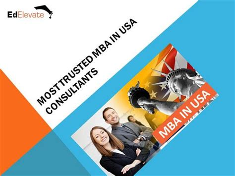 Mba In America by Most Trusted Mba In Usa Consultants Authorstream