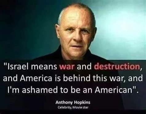 anthony hopkins israel anthony hopkins humanity palestine israel america