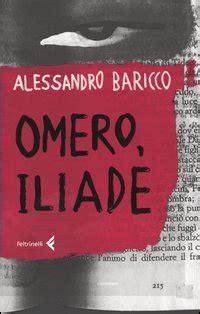 me two times testo e traduzione il filo di arianna omero iliade alessandro baricco