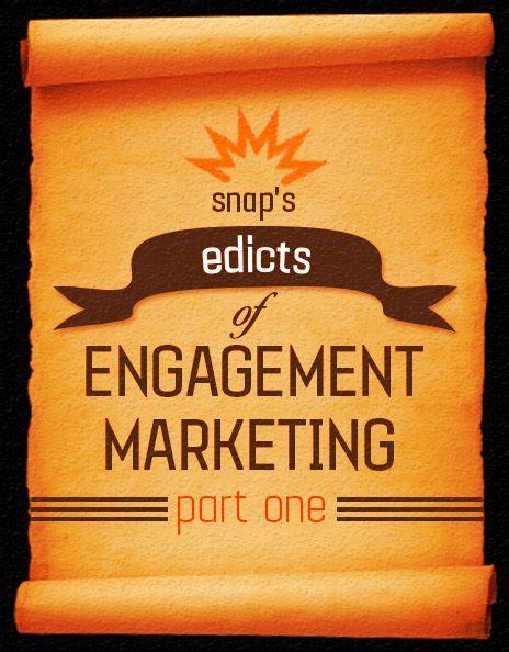 Blitz Engagement edicts of engagement marketing pt 1