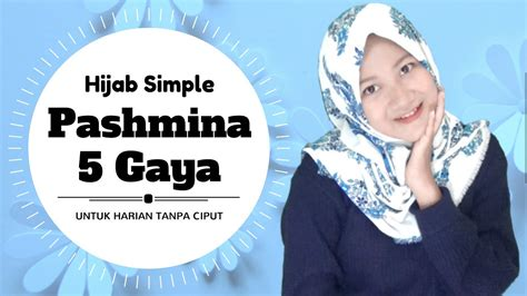 youtube tutorial hijab simple pashmina tutorial hijab terbaru pashmina simple tanpa ninja quot 5style