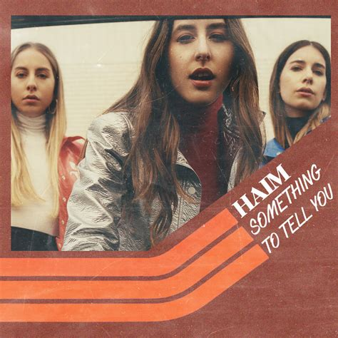 Cd Haim Something To Tell You Something To Tell You Haim Fanmade Cover By Ghosttree On