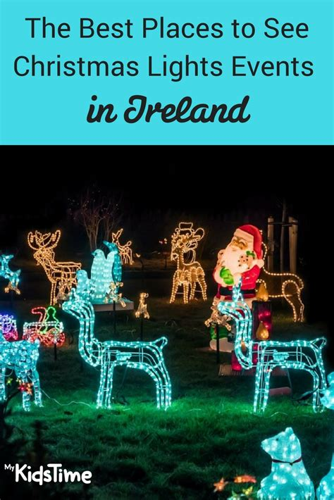 the best places to see christmas lights events in ireland