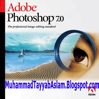 adobe photoshop 7 0 free download full version english mr muhammad tayyab aslam adobe photoshop 7 0 full version