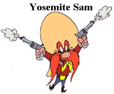 Yosemite Sam Meme - 17 best images about cartoons on pinterest monster jam