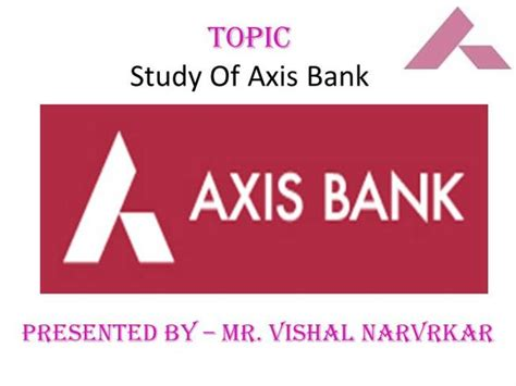 services of axis bank axis bank authorstream