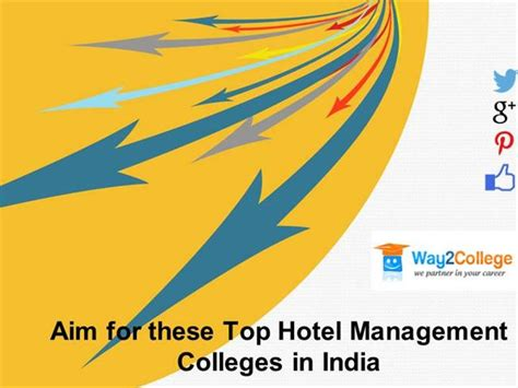 Best Mba Colleges For Operations Management In India by Aim For These Top Hotel Management Colleges In India