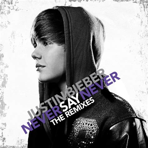 download mp3 album justin bieber never say never the remixes justin bieber mp3 buy full