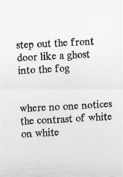 154 Best For Myself Images On Pinterest Music Song Step Out The Front Door Like A Ghost
