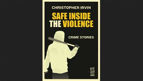Safe Inside The Violence book review safe inside the violence the fictional caf 233